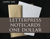 Letterpress Notecards One Dollar Each (Sold in packs of five)
