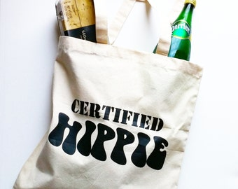 Certified Hippie Tote