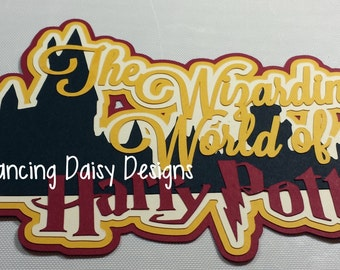 Universal Studios die cut, Universal Studios scrapbooking, Harry Potter die cut, Harry Potter Scrapbooking, Wizarding World of Harry Potter