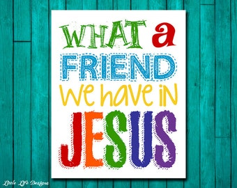 What a friend we have in Jesus. Church Wall Art. Nursery Decor. Kids Room Decor. Christian Wall Art. Christian Wall Decor. Bible Verse.