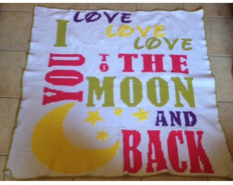 I love you to the moon and back cuddle afghan
