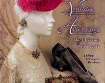 Ladies' Vintage Accessories: Identification & Value Guide - NEW