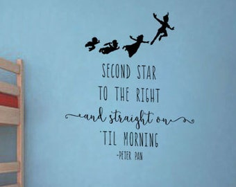 Peter Pan Inspired Wall Decal Sticker Second Start to the Right and Straight On Til Morning