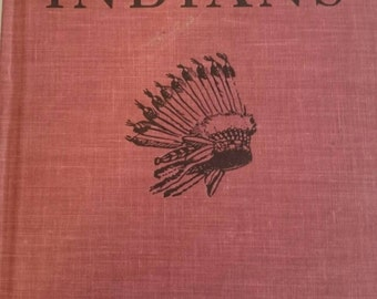 The First Book of Indians copyright 1950  withThe First Book Announcer Flyer included.