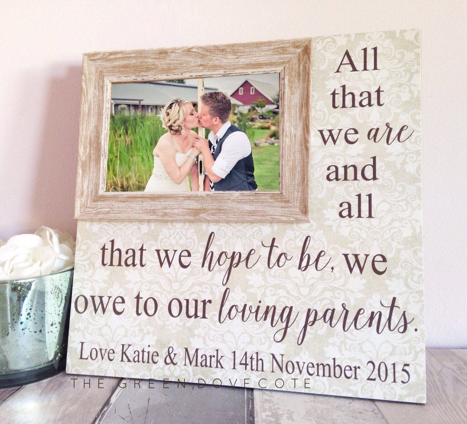 All That We Are Wedding Frame Thank You Gift Parents