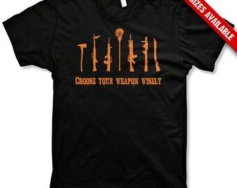 Choose your Weapon Lacrosse shirt funny tshirts lax tshirts