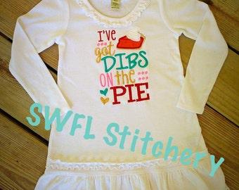 I've Got Dibs on the Pie Dress/Shirt/Onesie