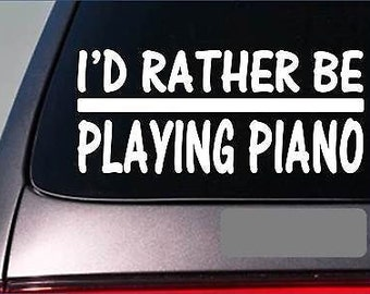 I'D Rather Be Playing Piano *H727* 8 Inch Sticker Decal Sheet Music Bible