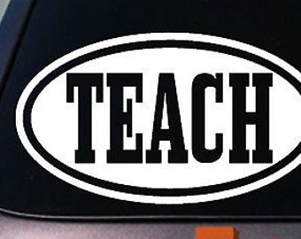 Teach Sticker Decal Teacher School Teach