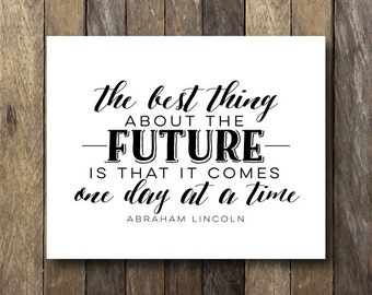 Typography Wall Art - Instant Download 8x10 - Typography Quote - Abraham Lincoln Print - Typography Printable - Abraham Lincoln Quote