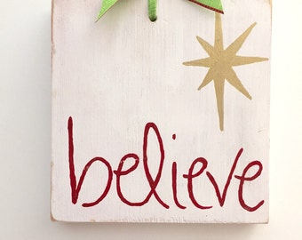 Christmas Believe sign, Christmas wood sign, Believe wooden sign, Christmas decor, xmas decorations, Christmas decorations, Christmas gift