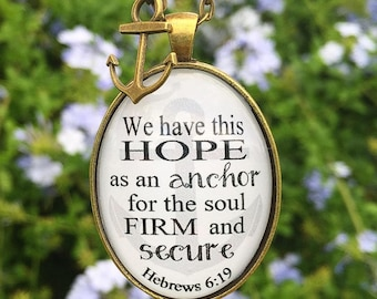 """Bible Verse Pendant Necklace """"We have this hope as an anchor for the soul firm and secure. Hebrews 6:19"""""""