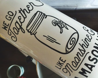 Country Romantic Kitchenaid Mixer Decal: We Go Together like Moonshine & a Mason Jar