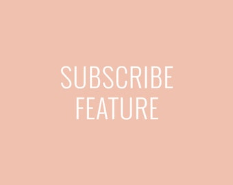 Add-On | Subscribe Feature