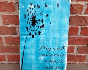Romantic saying, My wish came true when I met you, Dandelion, Wall art, wall decor, home decor