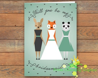 Will You Be My Bridesmaid Card • Animal Hipster Woodland Geometric