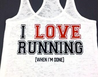 I Love Running When I'm Done Tank