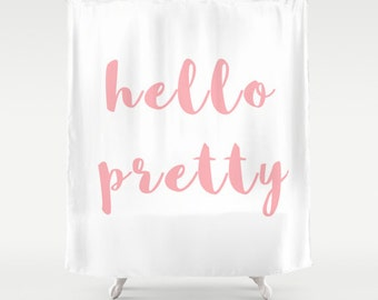 Hello Pretty Shower Curtain, Girls Bathroom Decor, Girls Shower Curtain, Pink Shower Curtain, Fabric Shower Curtain, White, Pink