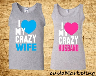 Couple Tank Top I love my Crazy Husband I love my Crazy Wife Matching Shirts I love my Crazy Husband Tank Couple Tee Tank Top