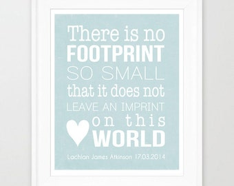 Printable Memorial Art. There is no footprint so small... Memorial Print - miscarriage, stillborn, infant, child memorial