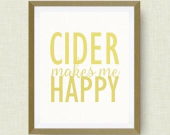 cider makes me happy, kitchen art, option of real gold foil