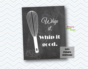 Whip It Good Funny Kitchen Wall Sign 8x10 Printable Decor Kitchen Chalkboard