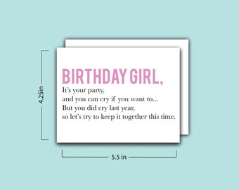 Cry If You Want To Birthday Girl Card
