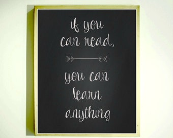 IF YOU CAN Read / Inspirational Print / Downloadable Image / Motivational Quote / Classroom Decor / Middle High School / Reading Poster