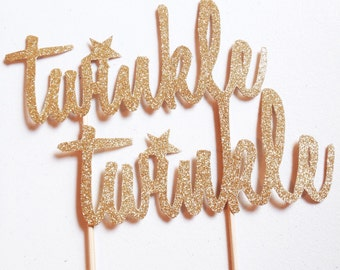 Twinkle Twinkle Cake Topper- Gold Glitter - Baby Shower - Birthday Party