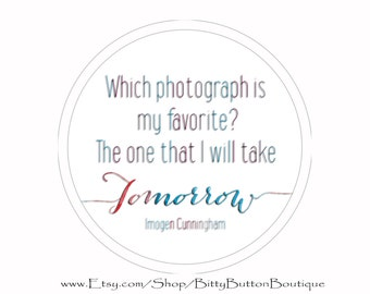 Wihch Is My Favorite Photograph? - 3 Inch Button