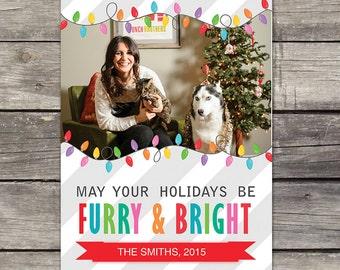 YOU PRINT Custom Christmas Card - Furry and Bright - Pet Holiday Card - 5x7 Pet Christmas Card -  Holiday Cards 109