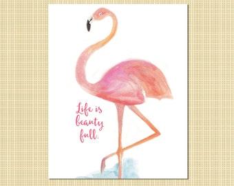 Flamingo Life is Beauty Full