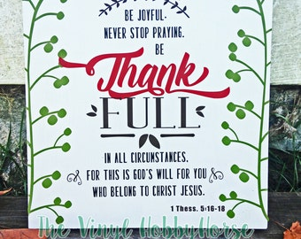 Inspirational Scripture Board 1 Thessalonians 5:16-18