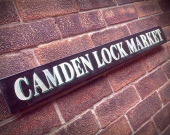 Camden Market Aged Shabby Chic London Market Sign