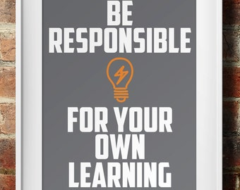 Be Responsible For Your Own Learning