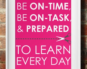 Be On-time, On-Task, and Prepared to Learn Every Day
