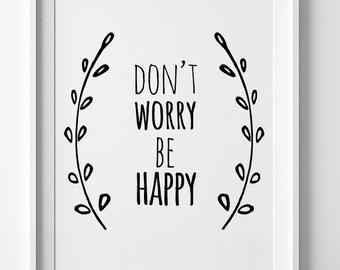 Don't Worry Be Happy Print, Nursery Printable art, Nursery art, wall art printable, be happy printable decor, digital print, wall art decor