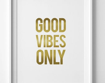 Good vibes only, Gold typography, Home wall decor, golden wall art printable, inspirational quote, yellow printable art, gold poster
