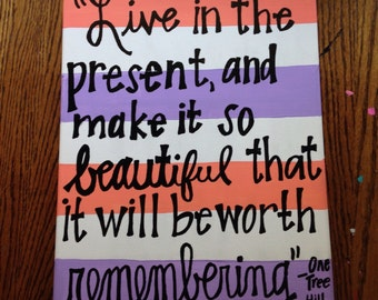 One Tree Hill Quote Canvas