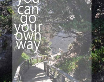 Go Your Own Way, Mixed Media, Print, Fine Art, Typographic Print