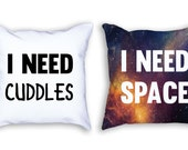 Couples Humor 'I Need Cuddles' & 'I Need Space' Throw Pillow Set