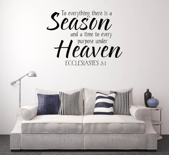 To Everything there is a Season Wall Decal by PrintOnAnything