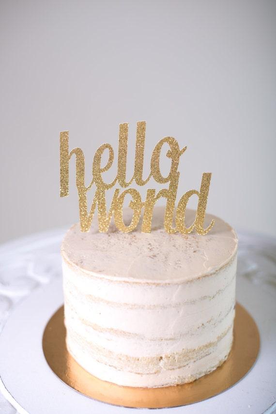 Hello World Cake Topper