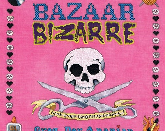 Bazaar Bizarre, Not Your Granny's Crafts, by Greg Der Ananian, Unique Crafts, Punk Rock Crafts, Funky Offbeat Quirky Edgy Crafts, Soft Cover