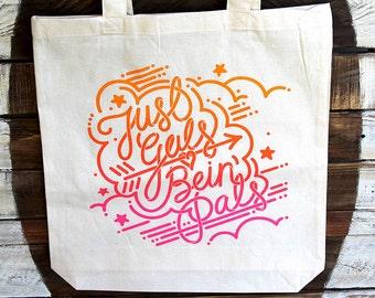 Gal Pal Tote Bag - Just Gals Being Pals - Gal Pals Bag in Cream