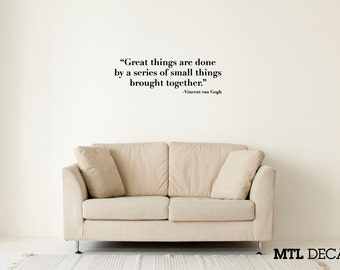 "Great Things... Wall Decal / Vincent van Gogh Quote Wall Sticker (36"" x 12.1"") / Gift Ideas / Bedroom Decor"