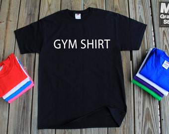 Gym Shirt This is My Gym Shirt Funny Handmade Gift Tee S to 3XL