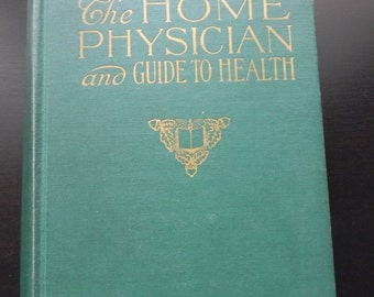 Home Physician and Guide to Health (1940) Green Hardcover Detailed Physician Book Vintage Physician Health Guide Book Collectible Book 1940