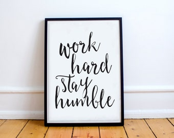 Printable quote Work hard stay humble printable typography, printable inspirational quote, motivational wall art decor, motivational print