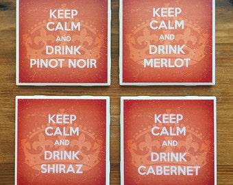 Keep Calm- Red Wine Coasters